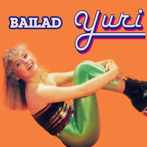 Bailad by Yuri