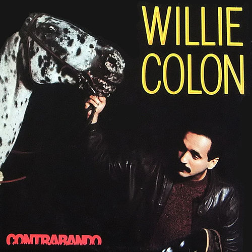 Contrabando by Willie Colon