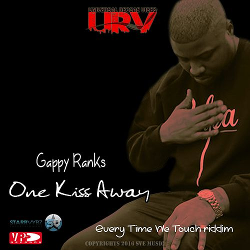 One Kiss Away by Gappy Ranks