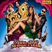 Maan Gaye Mughall-e-Azam (Original Motion Picture Soundtrack) by Various Artists