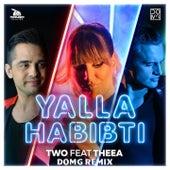 Yalla Habibti (Domg Remix) by Two