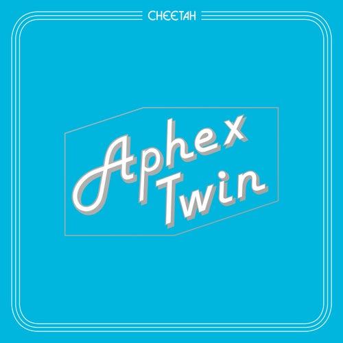 CHEETAHT7b by Aphex Twin