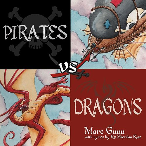 Pirates vs. Dragons by Marc Gunn