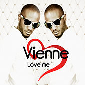 Love Me by Vienne