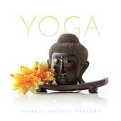 Esprit Yoga: Vivez l'instant présent by Various Artists