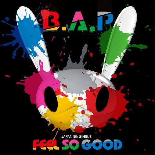 Feel So Good by BAP