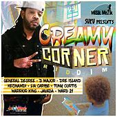 Creamy Corner Riddim by Various Artists
