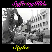 Suffering Kids by Styles P
