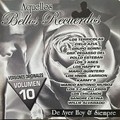 Aquellos Bellos Recuerdos Volumen 10 by Various Artists