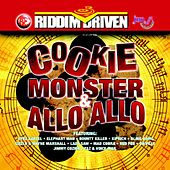 Riddim Driven: Cookie Monster & Allo Allo by Various Artists
