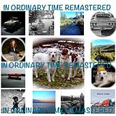 In Ordinary Time (Remastered) by In Ordinary Time