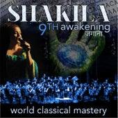 9th Awakening by Shakila