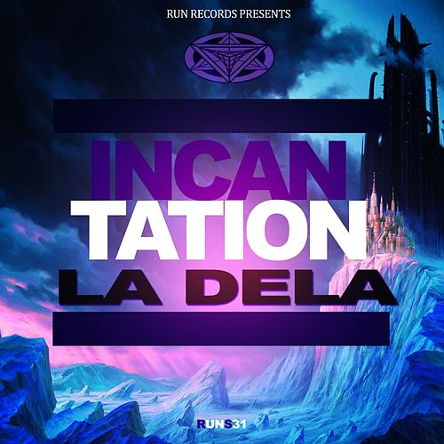 Incantation by Dela