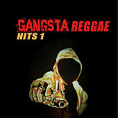 Gangsta Reggae Hits 1 von Various Artists