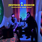 Officer down / Smoke ´em out by Justice