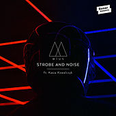 Strobe And Noise by Mius