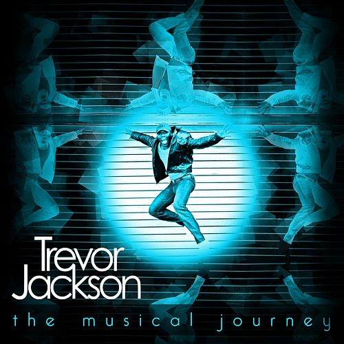 The Musical Journey by Trevor Jackson