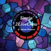Singin' (feat. Simone Rossouw) by 2 Live Crew