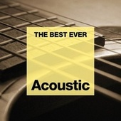 THE BEST EVER: Acoustic von Various Artists