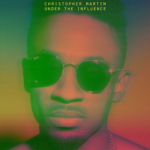 Under The Influence by Christopher Martin