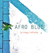 La Traça Infinita by Afro Blue