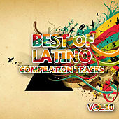 Best of Latino 10 (Compilation Tracks) by Various Artists