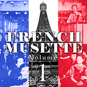 French Musette, Vol. 1 by Various Artists