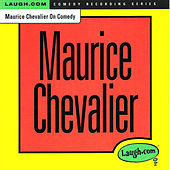 Maurice Chevalier on Comedy by Maurice Chevalier