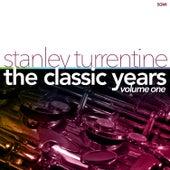 The Classic Years Vol. 1 von Stanley Turrentine