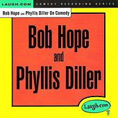 Bob Hope and Phyllis Diller on Comedy by Various Artists