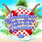 Andalucia Canta y Baila al Son de la Rumba Vol. 2 by Various Artists