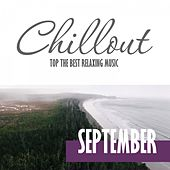 Chillout September 2016 - Top 10 September Relaxing Chill out & Lounge Music by Various Artists