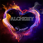 Sin Palabras by Alchemy