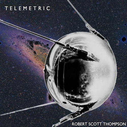 Telemetric by Robert Scott Thompson