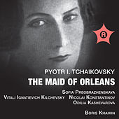 TCHAIKOVSKY: The Maid of Orleans by Various Artists