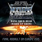 Live in Ballingen, Germany by Nuclear Assault