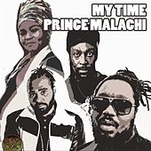 My Time by Prince Malachi