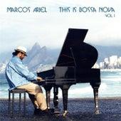 This Is Bossa Nova, Vol. I by Marcos Ariel