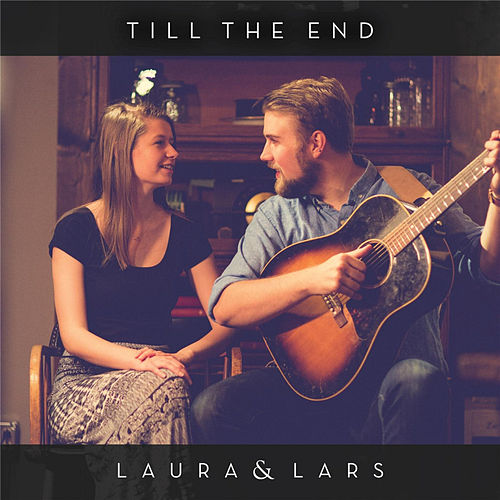 Till the End by Laura