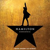 Hamilton (Original Broadway Cast Recording) by Various Artists