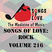 Songs of Love: Rock, Vol. 216 by Various Artists