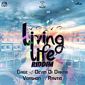 Living Life RIddim by Various Artists