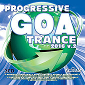 Progressive Goa Trance 2016, Vol. 2 by Various Artists
