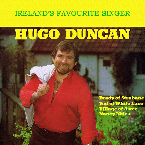Ireland's Favourite Singer by Hugo Duncan