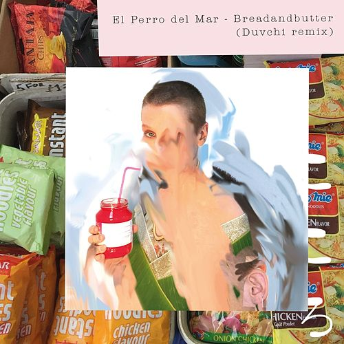 Breadandbutter (Duvchi Remix) by El Perro Del Mar
