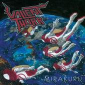 Mirakuru by Valient Thorr