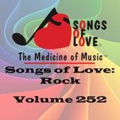 Songs of Love: Rock, Vol. 252 by Various Artists