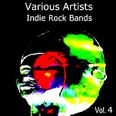 Indie Rock Bands Vol. 4 by Various Artists
