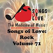 Songs of Love: Rock, Vol. 71 von Various Artists