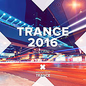 Trance 2016, Vol. 2 - EP by Various Artists